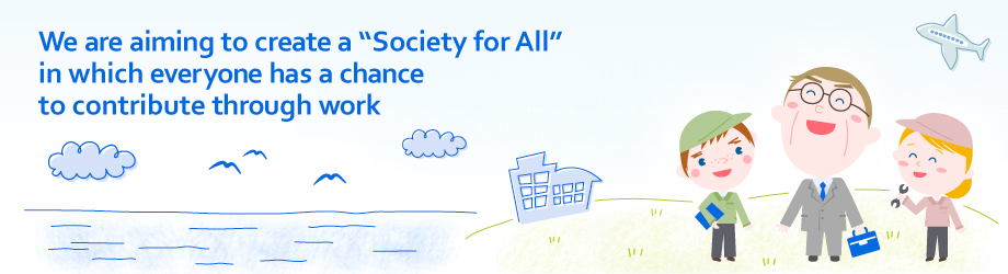 "We are aiming to create a ""society for all"" in which everyone has a chance to contribute"